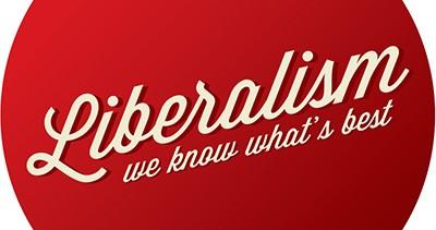 The Infinite Wisdom of Liberalism
