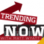 Trending Now | Tuesday 5/3